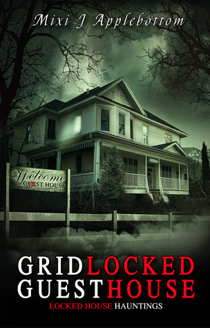 Gridlocked Guesthouse (Locked House Haunting #1)
