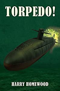 Torpedo! (The Silent War, #3)