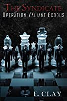 The Syndicate: Operation Valiant Exodus