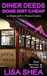 Diner Deeds Done Dirt Cheap: An Aspie Girl in Massachusetts (Diner Short Story Mysteries #1)
