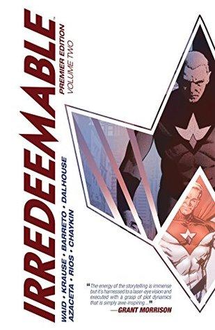 Irredeemable Premier Vol. 2 by Mark Waid