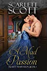 A Mad Passion (Heart's Temptation #1)