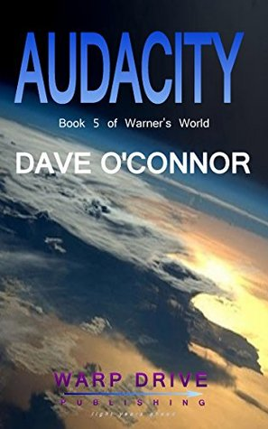 Audacity (Warner's World #5)
