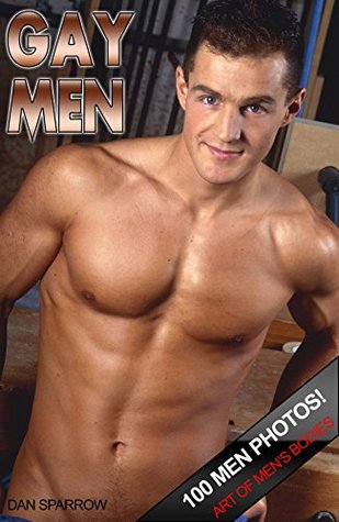 Nude Gay Men & Naked Boys Adult Photo Ebook: Homosexual erotic Photography with nude pictures
