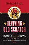 Reviving Old Scratch by Richard  Beck