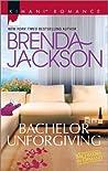 Bachelor Unforgiving (Bachelors in Demand #5)