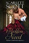 Reckless Need (Heart's Temptation #3)