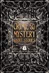 Crime & Mystery Short Stories (Gothic Fantasy Series, #4)
