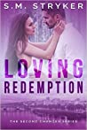Loving Redemption (Second Chances #2)