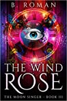 The Wind Rose (The Moon Singer #3)