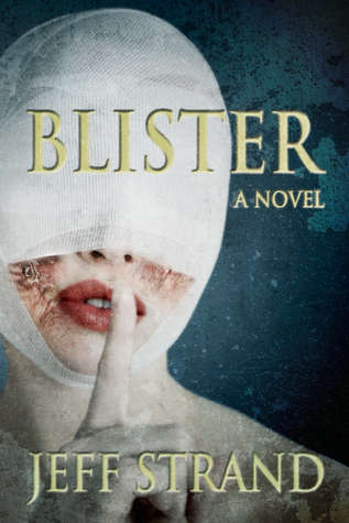 Cover of the book, Blister by Jeff Strand