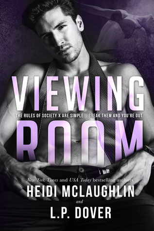 Viewing Room (Society X, #2)