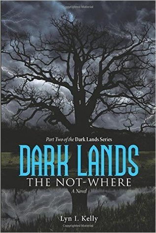 Ebook Dark Lands The Not Where By Lyn I Kelly