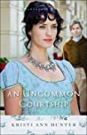 An Uncommon Courtship (Hawthorne House, #3)