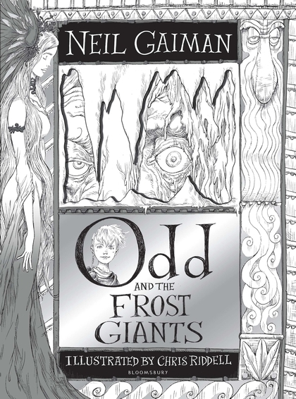 Odd and the Frost Giants - Neil Gaiman, Chris Riddell