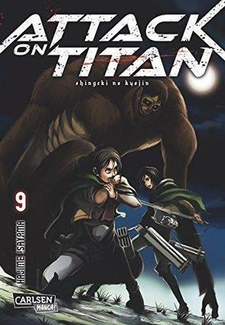 Attack on Titan 9  (Attack on Titan, #9)