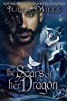 The Scars of Her Dragon (Dragon Guard, #10)