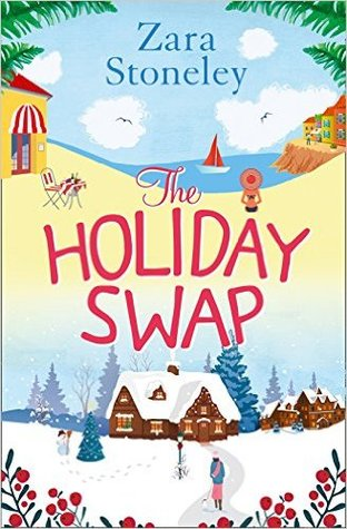 The Holiday Swap by Zara Stoneley