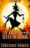 A Witching Well of Magic (Witchy Women of Coven Grove, #2)