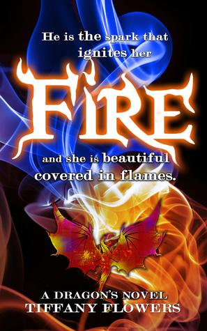 Fire (A Dragon's Novel 1)