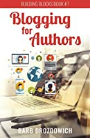 Blogging for Authors: ** Updated Sept 2018 **