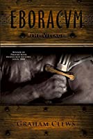 Eboracum, The Village (Book 1): Eboracvm, Book I