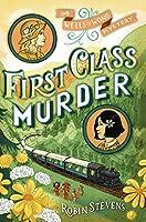 First Class Murder (A Wells & Wong Mystery Book 4)