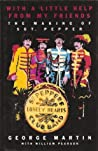 With A Little Help From My Friends: The Making of Sgt. Pepper