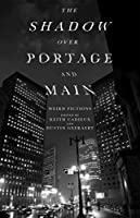 The Shadow over Portage and Main