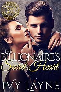 The Billionaire's Secret Heart (Scandals of the Bad Boy Billionaires, #1)