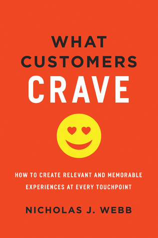 What Customers Crave by Nicholas J. Webb