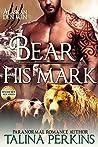 Bear His Mark (Wylde Den, #1)