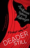 Deader Still (Bridget Sway, #2)