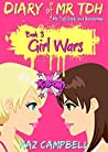 Girl Wars (Diary of Mr TDH, Mr Tall Dark and Handsome #3)