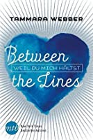 Between the Lines: Weil du mich hältst (Between the Lines, #3)