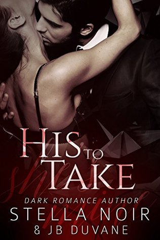 His to Take (She's Mine #1)