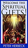 Welcome the Spiritual Gifts