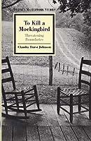 To Kill a Mockingbird: Threatening Boundaries (Twayne's Masterwork Studies Series)