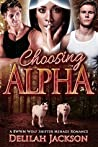 Choosing Alpha by Delilah Jackson