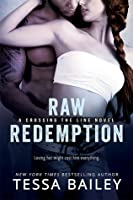 Raw Redemption (Crossing the Line #4)
