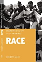 Race (Changing Society and the Churches)