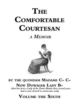 The Comfortable Courtesan, Volume 6 by Clorinda Cathcart