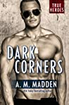 Dark Corners by A.M. Madden