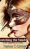 Catching the Hawk: Lesbian Erotic Romance