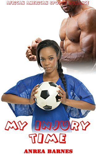 My Injury Time  by  Anrea Barnes