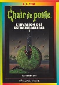Chair de poule, tome 55 : L'invasion des extraterrestres, partie 1