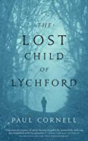The Lost Child of Lychford (Lychford, #2)