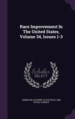 Race Improvement in the United States, Volume 34, Issues 1-3
