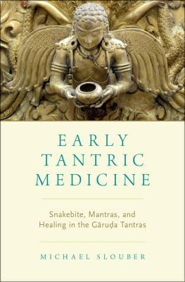 Early-Tantric-medicine-snakebite-mantras-and-healing-in-the-Garuda-Tantras