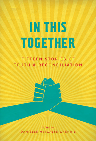 In This Together: Fifteen Stories of Truth and ...